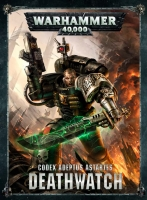 Deathwatch - Codex Adeptus Astartes *Deutsche Version*